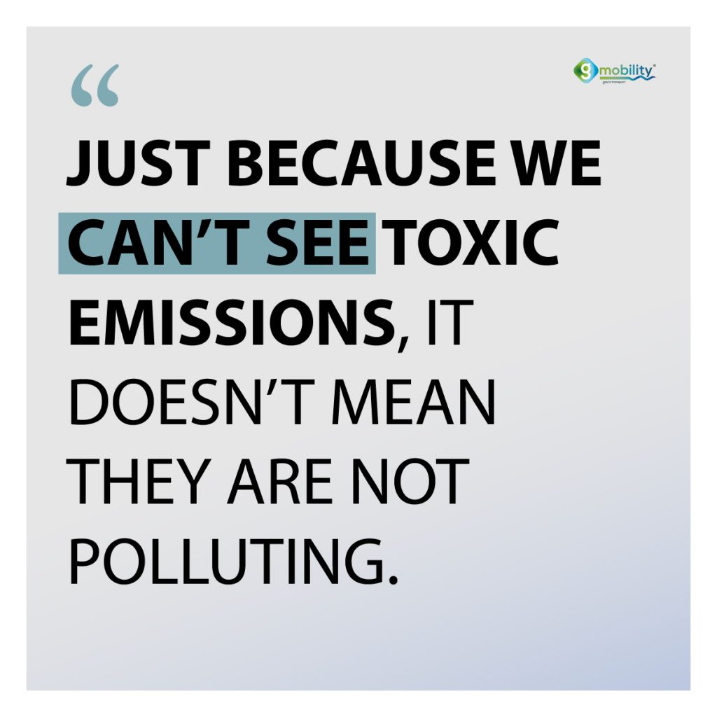 Just because we can't see toxic emissions, it doesn't mean they are not polluting.
