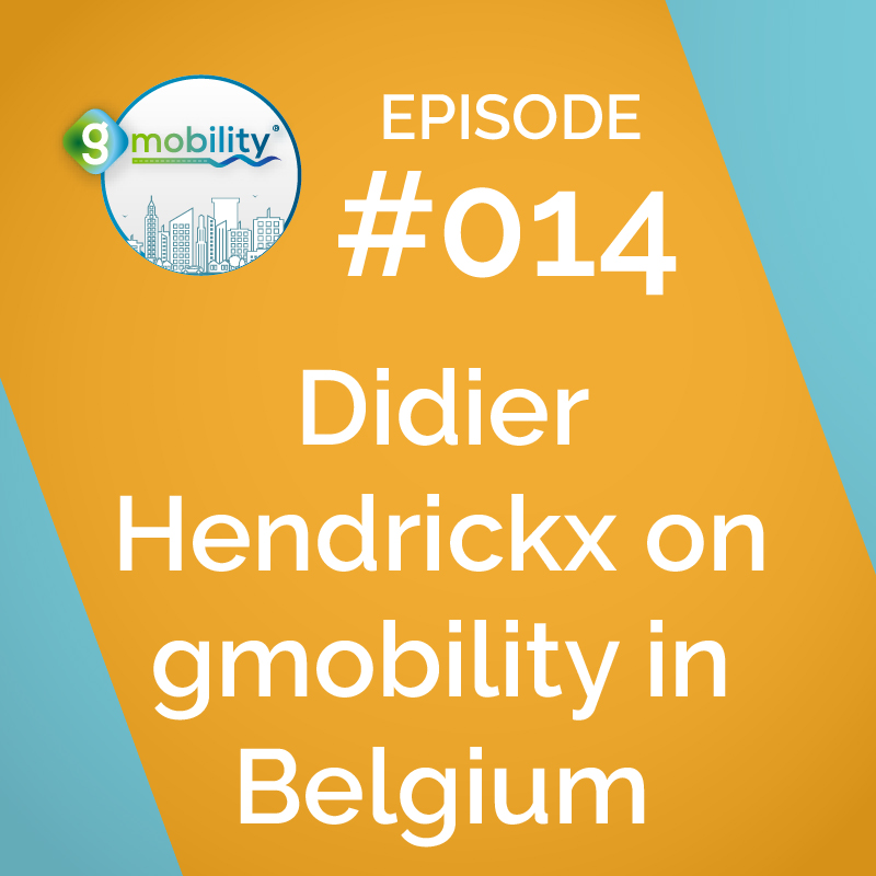 gmobility in Belgium with Didier Hendrickx