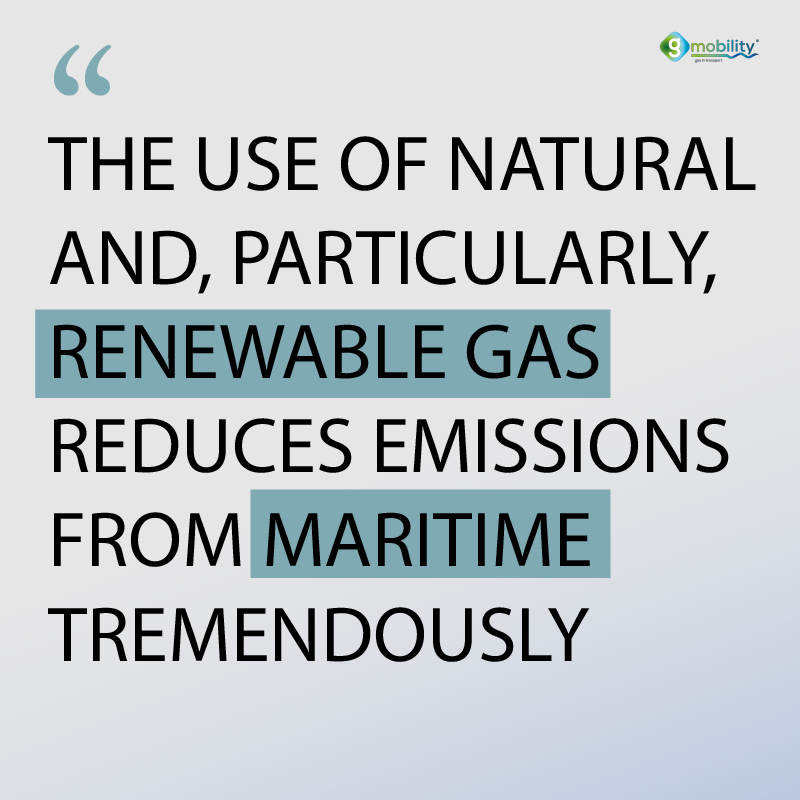 The benefit for the maritime industry is quite clear - the use of natural and, particularly, renewable gas reduces emissions from maritime tremendously.